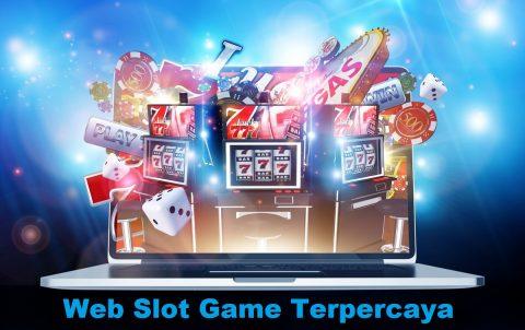Web Slot Game Terpercaya