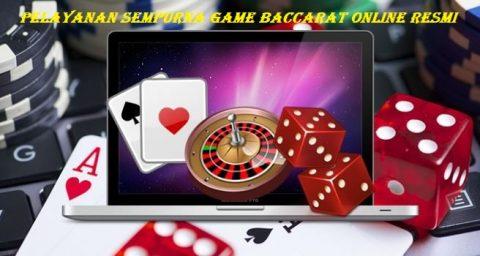 Pelayanan Sempurna Game Baccarat Online Resmi