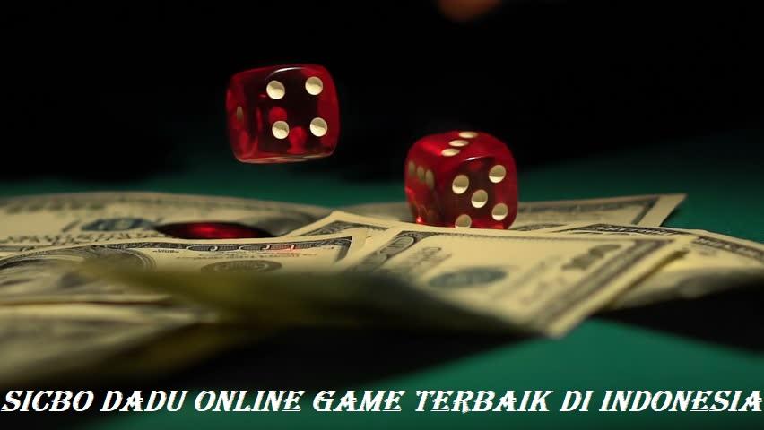 Sicbo Dadu Online Game Terbaik di Indonesia