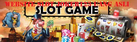 Website Slot Joker123 Uang Asli